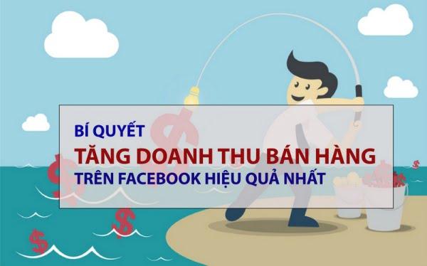Bí quyết tăng doanh thu bán hàng trên Facebook hiệu quả nhất.