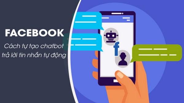 Xây dựng Chatbox - quản lý tin nhắn Facebook tự động hiệu quả.
